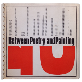 Between Poetry and Painting. 22nd October - 27th November, 1965 (catálogo)