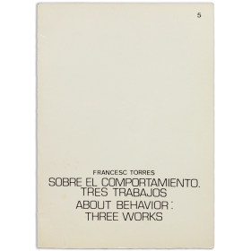 Sobre el comportamiento. Tres trabajos - About behavior. Three works