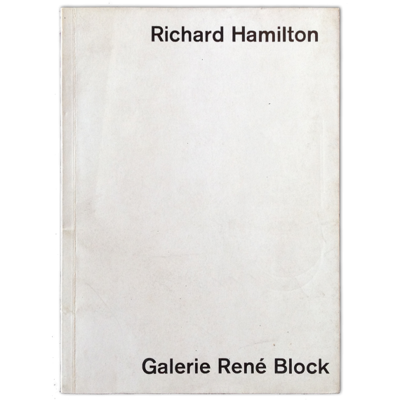 Richard Hamilton. Galerie René Block, Berlin, Juli 1971