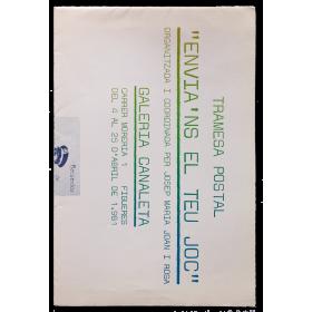 Tramesa Postal - Envia'ns el teu joc. Galeria Canaleta, Figueres, del 4 al 25 d'abril de 1981