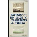 Parirás con dolor y trabajarás la tierra - Jorge Orta