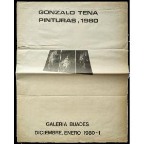 Gonzalo Tena - Pinturas, 1980. Galería Buades, Madrid, Diciembre 1980-Enero 1981