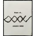 Bajo el… - Àngels Ribé. Sala de Cultura de la Caja de Ahorros de Navarra, Pamplona, 11-24 de Abril 1980