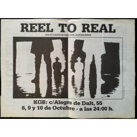 REEL TO REAL. Una actuación de video por Ligorano-Reese. KGB, Barcelona, 8, 9 y 10 de Octubre de 1985