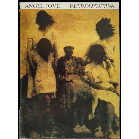 Àngel Jové - Retrospectiva. Museu Morera, Lleida, Juny 1985