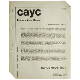 El trabajo artístico y lo simbólico - Carlos Espartaco. CAyC, Escuela de Altos Estudios, Buenos Aires, 3 julio 1974