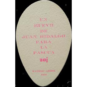 Un huevo de Juan Hidalgo para La Pascua zaj. Madrid, abril 1968
