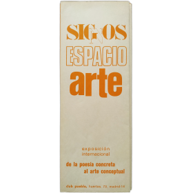 Signos Espacio Arte. Exposición Internacional. De la poesía concreta al arte conceptual. Club Pueblo, Madrid, 1973
