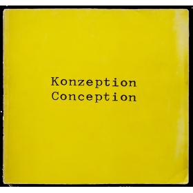 Konzeption - Conception. Dokumentation einer heutigen Kunstrichtung. Documentation of a to-day's art tendency