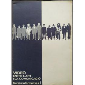 Vídeo entre l'art i la comunicació. Sèries informatives I. Col·legi d'Arquitectes de Catalunya, Barcelona, octubre 1978