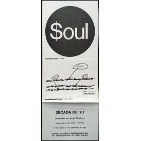 Soul. Década del 70. Intercâmbio entre MAC e CAyC. Museu de Arte Contemporânea da Universidade de Sao Paulo, 1976