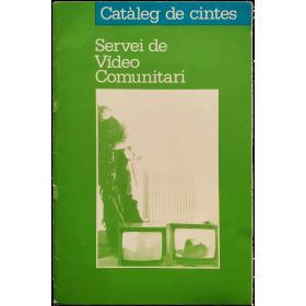 Catàleg de cintes - Servei de Vídeo Comunitari