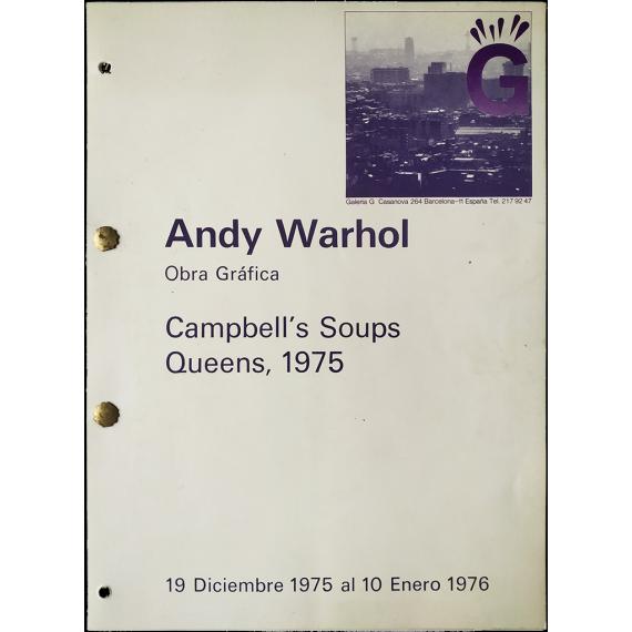 Andy Warhol - Obra Gráfica. Campbell's Soups, Queens, 1975. Galería G, Barcelona, 19 diciembre 1975 al 10 enero 1976