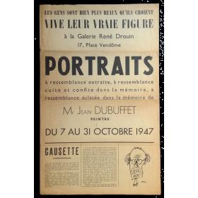 Les gens sont bien plus beaux qu'ils croient - Vive leur vraie figure. Portraits. Galerie René Drouin, du 7 au 31 octobre 1947