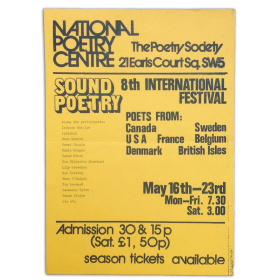 Sound Poetry. 8th International Festival. Poets from Canada, USA, France, Sweden, Denmark, Belgium, British Isles. May 16th-23rd