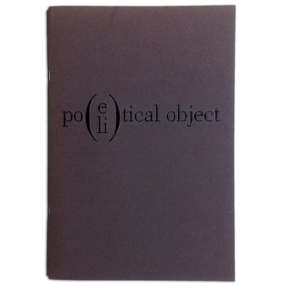 Poe(li)tical object. Experimental Poetry from Spain - Objeto poé(li)tico. La poesía experimental española