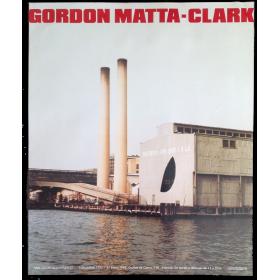 Gordon Matta-Clark. IVAM Centre Julio González, Valencia, 3 Diciembre 1992 - 31 Enero 1993