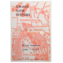 Omaha Flow Systems by Ken Friedman. April 1 - 24, 1973. Joslyn Art Museum - Omaha, Nebraska - USA