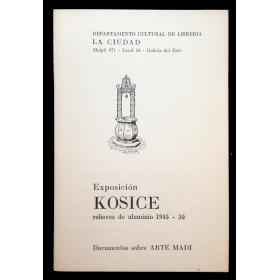 Exposición Kosice, relieves de aluminio 1945–50. Documentos sobre Arte Madí. Galería del Este, Buenos Aires, 15 - 25  junio 1977