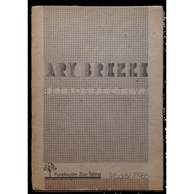 Ary Brizzi - Retrospectiva. Fundación San Telmo, Buenos Aires, 11 de Junio al 6 de Julio de 19861986