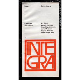 6 pintores geométricos. Integra Centro de arte, Buenos Aires, del 6 al 19 de noviembre de 1969