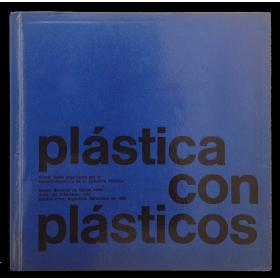 Plástica con plásticos. Museo Nacional de Bellas Artes, Buenos Aires, Setiembre de 1966