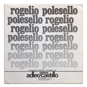 Rogelio Polesello. Exposición de pintura. Galería Adler-Castillo, Caracas, noviembre 1976