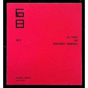 La yapa de Edgardo Giménez. Galería Bonino, Buenos Aires, del 16 de Abril al 4 de Mayo de 1974