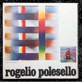 Rogelio Polesello. Galería Rubbers, Buenos Aires, del 30 de octubre al 15 de noviembre de 1979