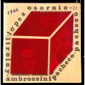 Pacheco, López Osornio, Ambrossini. Galería Lirolay, Buenos Aires, octubre-noviembre 1966