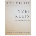 Yves Klein. Le monochrome. Rive Droite, Paris, Vernissage le mardi 2 octobre 1960, exposition du 2 octobre au 13 novembre 1960