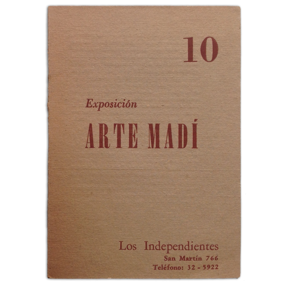 Exposición Arte Madí. Los Independientes, Buenos Aires, 14 al 31 de octubre de 1954