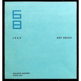 Ary Brizzi. Galería Bonino, Buenos Aires, del 1 al 19 de julio de 1969