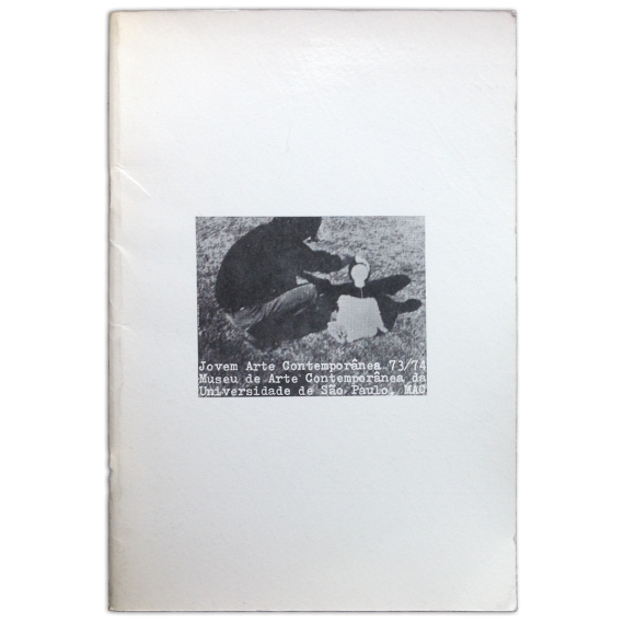 Jovem Arte Contemporânea. Museu de Arte Contemporânea da Universidade de Sao Paulo, 28 de novembro a 12 de dezembro de 1973