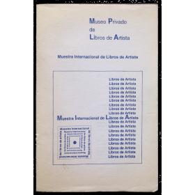Muestra Internacional de Libros de Artista - Museo Privado de Libros de Artista