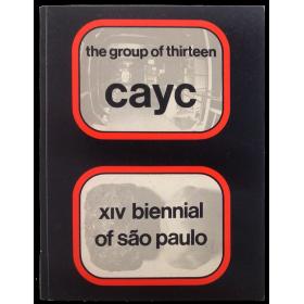 The Group of the Thirteen at the XIV Bienal de Sao Paulo, october - december 1977