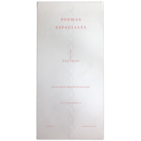 Poemas espaciales - Eduardo Scala. Col·legi Oficial d'Arquitectes de Balears, Palma de Mallorca, del 4 al 31 de decembre 1987