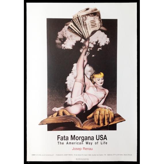 Josep Renau - Fata Morgana USA. The American Way of Life. IVAM Centre Julio González, València, 18 de febrer - 16 d'abril 1989