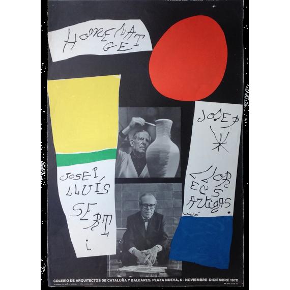Joan Miró - Homenatge a Josep Lluís Sert i Josep Llorens Artigas. Colegio de Arquitectos de Cataluña y Baleares, Barcelona, 1972