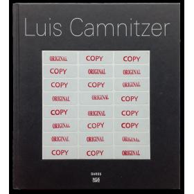 Luis Camnitzer. Daros Museum, Zürich, March-July, 2010 / El Museo del Barrio, New York, February-May 2011
