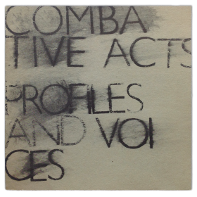 Combative Acts, Profiles and Voices. An Exhibitionof Women Artists from Paris. A.I.R. Gallery, New York, May 22 - June 16, 1976