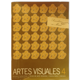 Artes Visuales. Revista trimestral. Número 4 - Otoño de 1974