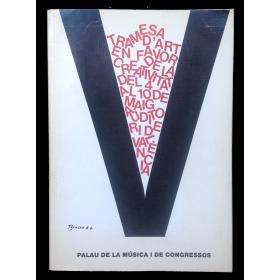 Tramesa d'Art en favor de la creativitat. Palau de la Música i de Congressos, València, 4 al 10 de Maig, 1987