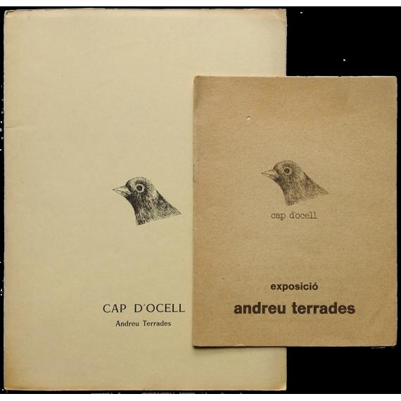 Cap d'ocell. Exposició Andreu Terrades. Galería 4 Gats, Palma, del 10 de març al 5 d'abril [1975]