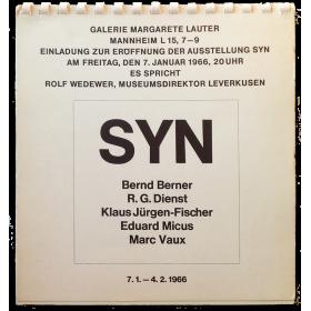 Syn: Bernd Berner, R. G. Dienst, Klaus Jürgen-Fischer, Eduard Micus, Marc Vaux. Galerie Margarete Lauter, Mannheim, 1966