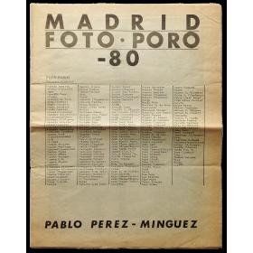 Pablo Pérez-Mínguez. Madrid - Foto Poro - 80. Galería de arte Buades, Madrid, Noviembre 1980