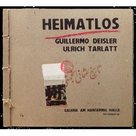 HEIMATLOS. Guillermo Deisler - Ulrich Tarlatt. Galerie am Hansering, Halle, Juli-August 1989