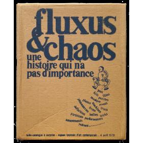 Fluxus & Chaos. Une histoire qui n'a pas d'importance