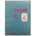 Lovebeast & other incarnations. Wordvision Stephen Levine. Linevision Felipe Ehrenberg