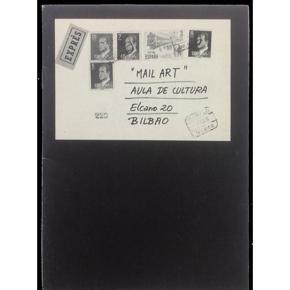 """""""Mail Art"""". Aula de Cultura, Bilbao, 9-26 Febrero 1981"""